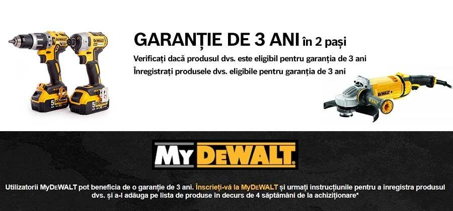 Garanția DeWalt - 3 ani garanție pentru produsele achiziționate și înregistrate pe site-ul MyDeWalt